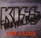 "Kiss Forever Band ""Live&Loud"""